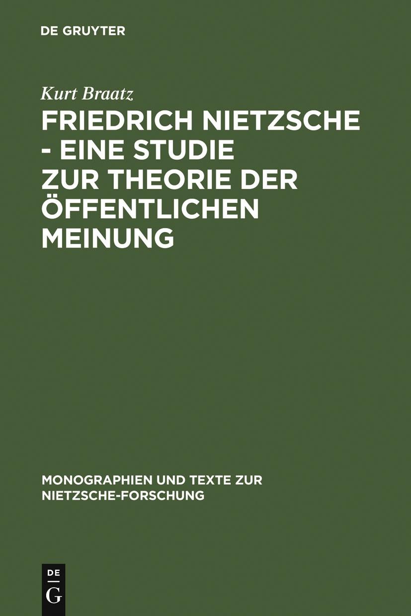 Friedrich Nietzsche - Eine Studie zur Theorie der Öffentlichen Meinung | Braatz | Reprint 2011, 1988 | Buch (Cover)