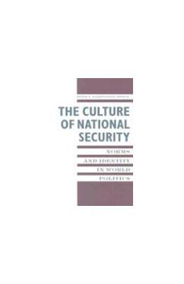 Abbildung von Katzenstein | The Culture of National Security | 1996 | Norms and Identity in World Po...