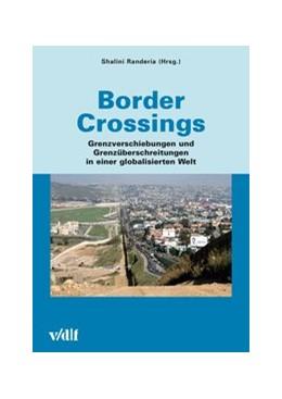 Abbildung von Randeria | Border Crossings | 1. Auflage | 2016 | 42 | beck-shop.de