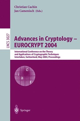 Abbildung von Cachin / Camenisch | Advances in Cryptology – EUROCRYPT 2004 | 2004 | International Conference on th... | 3027