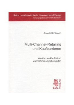 Abbildung von Bohlmann | Multi-Channel-Retailing und Kaufbarrieren | 2007 | Wie Kunden Kaufrisiken wahrneh... | 3