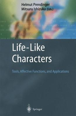 Abbildung von Prendinger / Ishizuka | Life-Like Characters | 2003 | Tools, Affective Functions, an...