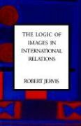 Abbildung von Jervis | The Logic of Images in International Relations | 1989