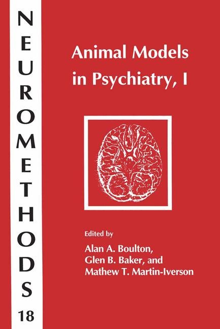 Animal Models in Psychiatry, I | Boulton / Baker / Martin-Iverson, 1991 | Buch (Cover)