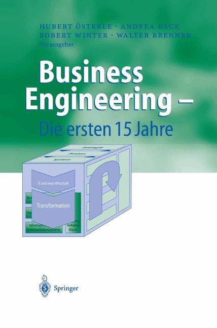 Business Engineering — Die ersten 15 Jahre | Österle / Back / Winter / Brenner, 2004 | Buch (Cover)