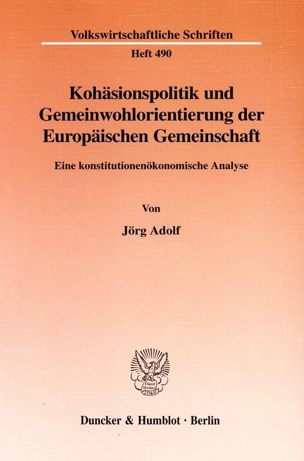 Abbildung von Adolf | Kohäsionspolitik und Gemeinwohlorientierung der Europäischen Gemeinschaft. | 1999