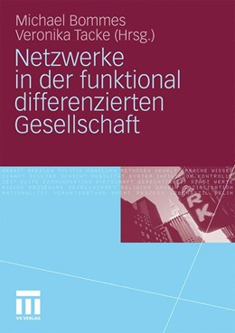 Abbildung von Bommes / Tacke   Netzwerke in der funktional differenzierten Gesellschaft   2010