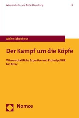Abbildung von Schophaus | Der Kampf um die Köpfe | 2009 | Wissenschaftliche Expertise un... | 2