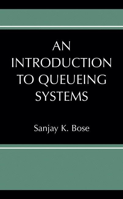An Introduction to Queueing Systems   Bose, 2001   Buch (Cover)