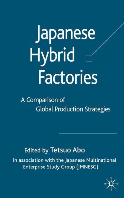 Abbildung von Abo | Japanese Hybrid Factories | 2007 | 2007