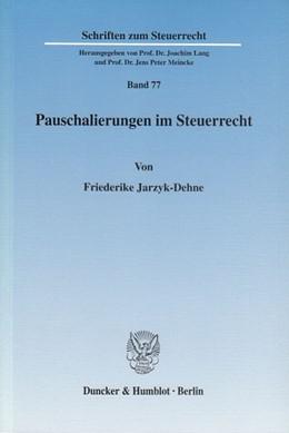 Abbildung von Jarzyk-Dehne | Pauschalierungen im Steuerrecht. | 2003 | 77
