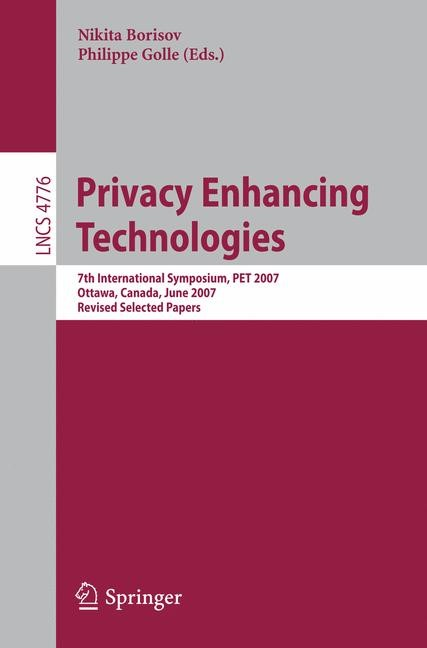 Privacy Enhancing Technologies | Borisov / Golle, 2007 | Buch (Cover)