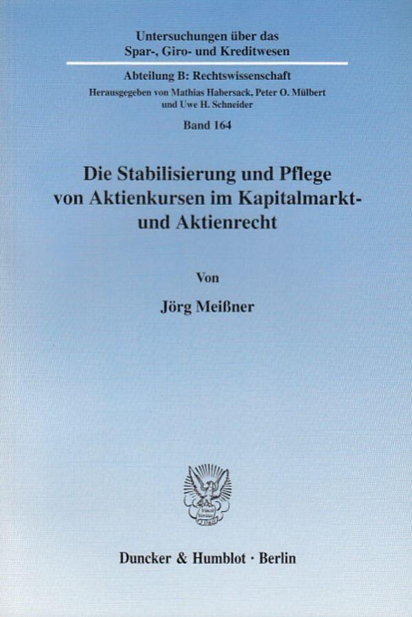 Abbildung von Meißner | Die Stabilisierung und Pflege von Aktienkursen im Kapitalmarkt- und Aktienrecht. | 2005