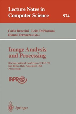 Abbildung von Braccini / DeFloriani / Vernazza | Image Analysis and Processing | 1995 | 8th International Conference, ... | 974