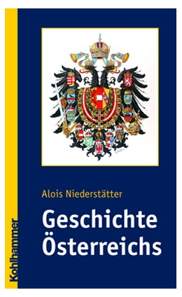 Abbildung von Niederstätter   Geschichte Österreichs   2007