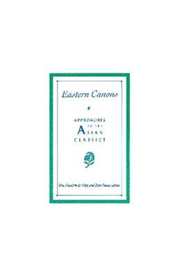 Abbildung von Bary / Bloom   Eastern Canons   1995   Approaches to the Asian Classi...