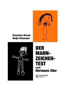 Abbildung von Der Mann-Zeichen-Test nach Hermann Ziler   unveränderter Nachdruck 2019   2019