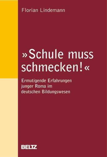 »Schule muss schmecken!« | Lindemann, 2009 | Buch (Cover)