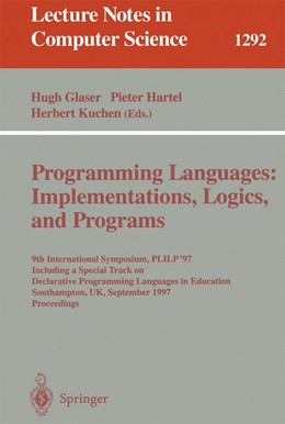 Abbildung von Glaser / Hartel / Kuchen | Programming Languages: Implementations, Logics, and Programs | 1997 | 9th International Symposium, P... | 1292