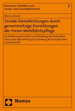 Abbildung von Kreutz | Soziale Dienstleistungen durch gemeinnützige Einrichtungen der Freien Wohlfahrtspflege | 2010 | als Förderung der Kultur und E... | 7