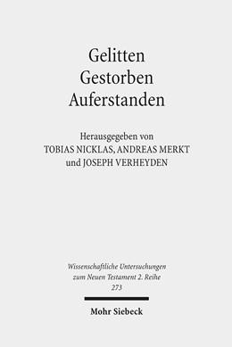 Abbildung von Merkt / Nicklas / Verheyden | Gelitten - Gestorben - Auferstanden | 2010 | Passions- und Ostertraditionen... | 273