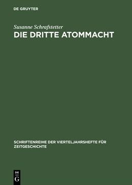 Abbildung von Schrafstetter   Die dritte Atommacht   Reprint 2015   1999   Britische Nichtverbreitungspol...   79