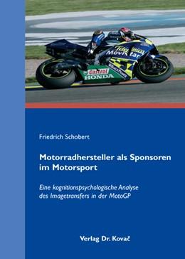 Abbildung von Schobert | Motorradhersteller als Sponsoren im Motorsport | 2008 | Eine kognitionspsychologische ... | 133