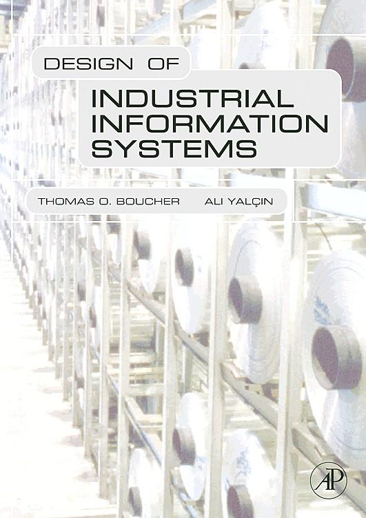 Abbildung von Boucher / Yalcin   Design of Industrial Information Systems   2006