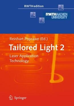 Abbildung von Poprawe | Tailored Light 2 | 2011 | Laser Application Technology