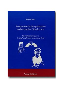 Abbildung von Merz | Kooperation beim synchronen audiovisuellen Tele-Lernen | 2001 | Interaktionsprozesse, kritisch... | 89