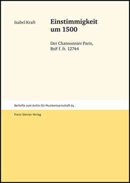 Abbildung von Kraft   Einstimmigkeit um 1500   2009