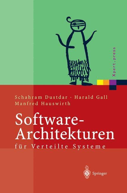 Software-Architekturen für Verteilte Systeme | Dustdar / Gall / Hauswirth, 2003 | Buch (Cover)