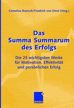 Abbildung von Boersch / von Dienst   Das Summa Summarum des Erfolgs   2006   Die 25 wichtigsten Werke für M...