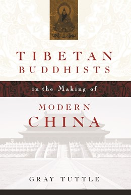 Abbildung von Tuttle | Tibetan Buddhists in the Making of Modern China | 2007
