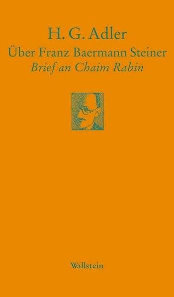 Über Franz Baermann Steiner | Adler, 2006 (Cover)