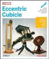 Eccentric Cubicle | Kaden Harris, 2007 | Buch (Cover)