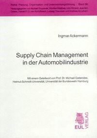Supply Chain Management in der Automobilindustrie | Ackermann, 2004 | Buch (Cover)