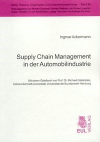 Abbildung von Ackermann | Supply Chain Management in der Automobilindustrie | 2004