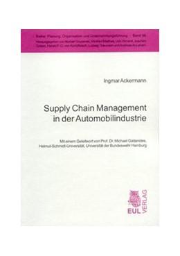 Abbildung von Ackermann   Supply Chain Management in der Automobilindustrie   2004   Vorwort von Michael Gaitanides...   98
