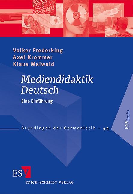 Mediendidaktik Deutsch | Frederking / Krommer / Maiwald, 2008 | Buch (Cover)