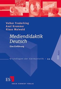 Abbildung von Frederking / Krommer   Mediendidaktik Deutsch   1. Auflage   2008   44   beck-shop.de