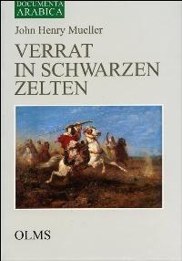 Verrat in schwarzen Zelten | Mueller | Zürich 1977. Reprint: Hildesheim 2004, 2004 | Buch (Cover)