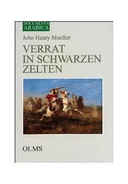 Abbildung von Mueller | Verrat in schwarzen Zelten | Zürich 1977. Reprint: Hildesheim 2004 | 2004 | Von letzten Stammeskriegen in ...
