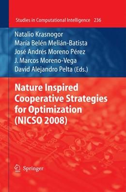 Abbildung von Krasnogor / Melián-Batista / Moreno-Pérez / Moreno-Vega / Pelta | Nature Inspired Cooperative Strategies for Optimization (NICSO 2008) | 2009 | 236