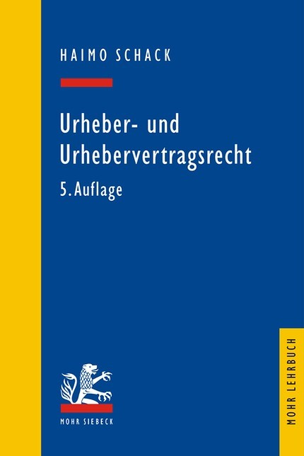 Urheber- und Urhebervertragsrecht   Schack   Buch (Cover)