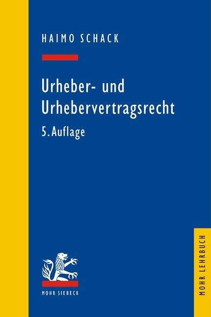 Urheber- und Urhebervertragsrecht | Schack | 5., neu bearbeitete Auflage, 2010 | Buch (Cover)
