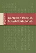 Abbildung von Bary | Confucian Tradition and Global Education | 2007