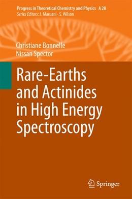 Abbildung von Bonnelle / Spector | Rare-Earths and Actinides in High Energy Spectroscopy | 1st ed. 2015 | 2016 | 28