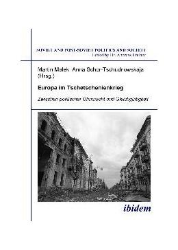 Abbildung von Schor-Tschudnowskaja / Malek | Europa im Tschetschenienkrieg. Zwischen politischer Ohnmacht und Gleichgültigkeit | 2008 | Zwischen politischer Ohnmacht ... | 84