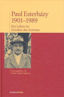 Abbildung von Lütgenau   Paul Esterházy, 1901-1989   2. Auflage   2019   beck-shop.de